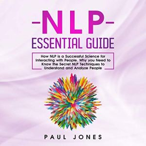 NLP Essential Guide Audiobook By Paul Jones cover art