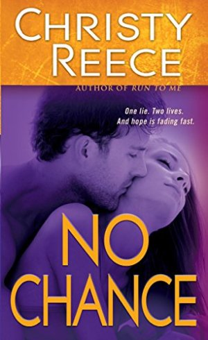 No Chance Audiobook By Christy Reece cover art