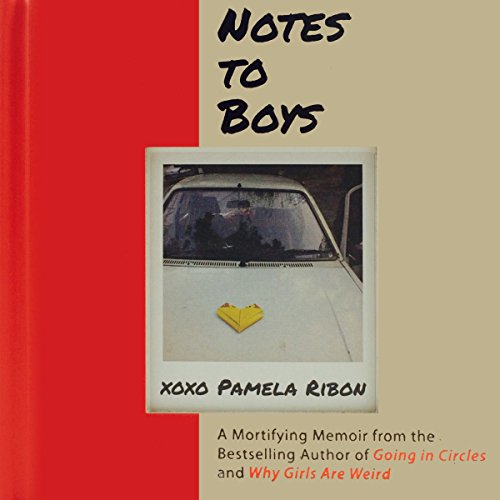 Notes to Boys Audiobook By Pamela Ribon cover art