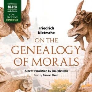 On the Genealogy of Morals Audiobook By Friedrich Nietzsche cover art