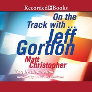 On the Track with...Jeff Gordon Audiobook By Matt Christopher cover art
