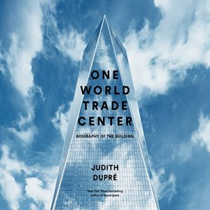 One World Trade Center Audiobook By Judith Dupré cover art
