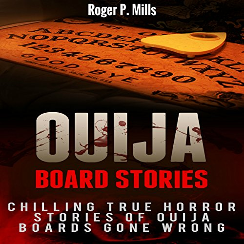 Ouija Board Stories Audiobook By Roger P. Mills cover art