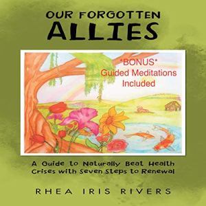 Our Forgotten Allies Audiobook By Rhea Iris Rivers cover art