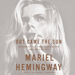 Out Came the Sun Audiobook By Mariel Hemingway cover art