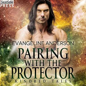 Pairing with the Protector Audiobook By Evangeline Anderson cover art