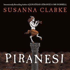 Piranesi Audiobook By Susanna Clarke cover art
