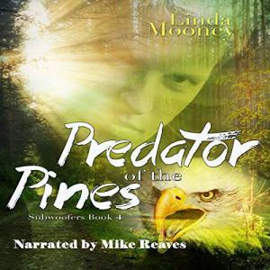 Predator of the Pines Audiobook By Linda Mooney cover art
