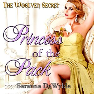 Princess of the Pack Audiobook By Saranna DeWylde cover art