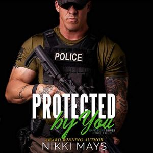 Protected by You Audiobook By Nikki Mays cover art