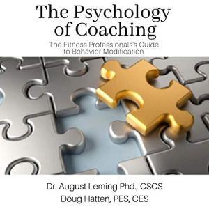 Psychology of Coaching Audiobook By Dr. August Leming Phd Cscs, Doug Hatten PES CES cover art