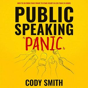 Public Speaking Panic Audiobook By Cody Smith cover art