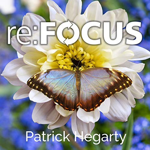 Re: Focus: Answering the Call to Fulfill Your Design Audiobook By Patrick Hegarty cover art
