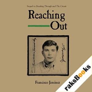 Reaching Out Audiobook By Francisco Jiménez cover art