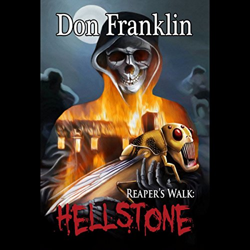 Reaper's Walk: Hellstone Audiobook By Don Franklin cover art