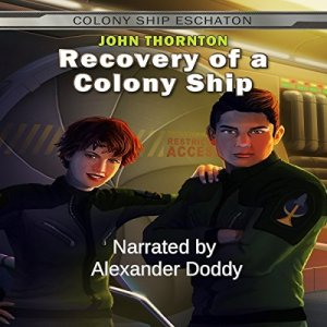Recovery of a Colony Ship Audiobook By John Thornton cover art