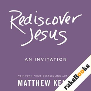 Rediscover Jesus Audiobook By Matthew Kelly cover art