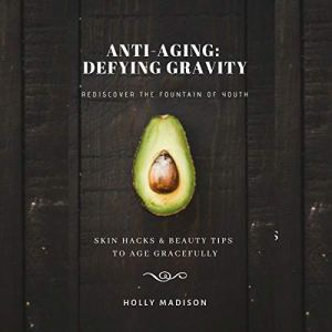 Rediscover the Fountain of Youth Audiobook By Holly Madison cover art