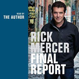 Rick Mercer Final Report Audiobook By Rick Mercer cover art