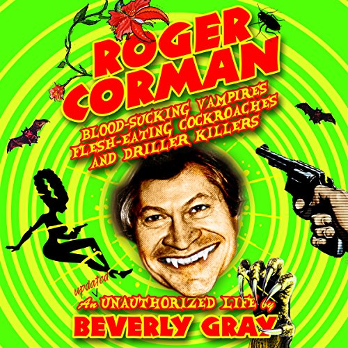 Roger Corman Audiobook By Beverly Gray cover art