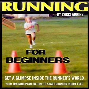 Running for Beginners Audiobook By Chris Adkins cover art