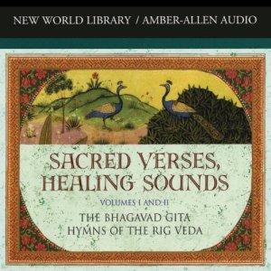 Sacred Verses, Healing Sounds, Volumes I and II Audiobook By Deepak Chopra cover art