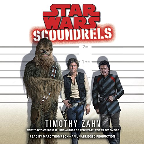 Scoundrels: Star Wars Legends Audiobook By Timothy Zahn cover art