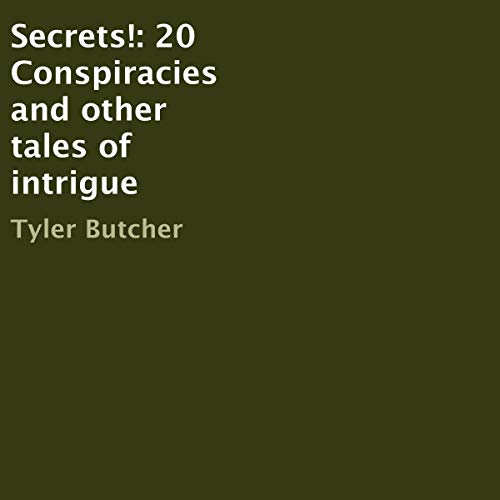Secrets! Audiobook By Tyler Butcher cover art