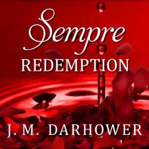 Sempre: Redemption Audiobook By J. M. Darhower cover art