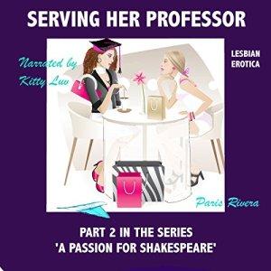 Serving Her Professor (Lesbian Erotica) Audiobook By Paris Rivera cover art