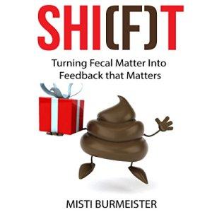 Shi(f)t Audiobook By Misti Burmeister cover art