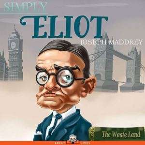 Simply Eliot Audiobook By Joseph Maddrey cover art