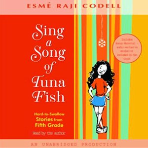 Sing a Song of Tuna Fish Audiobook By Esme Raji Codell cover art