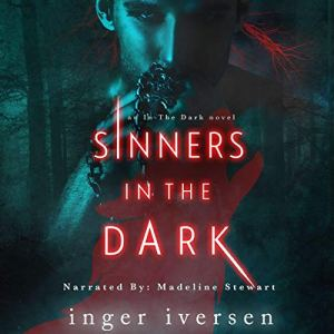 Sinners in the Dark Audiobook By Inger Iversen cover art