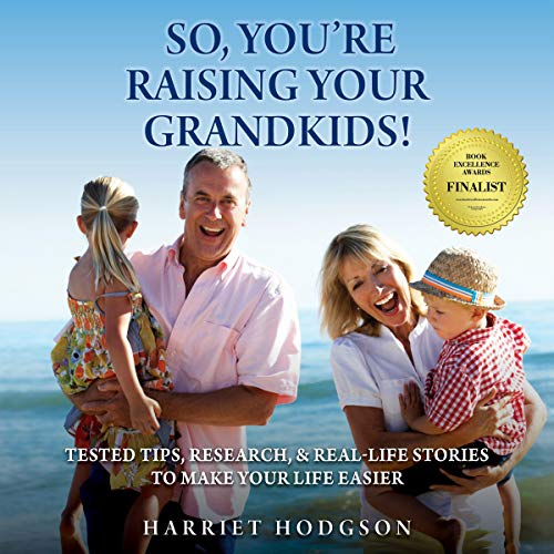So, You're Raising Your Grandkids Audiobook By Harriet Hodgson cover art