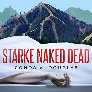 Starke Naked Dead Audiobook By Conda V Douglas cover art