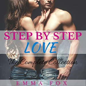Step by Step Love: The Complete Collection Audiobook By Emma Fox cover art