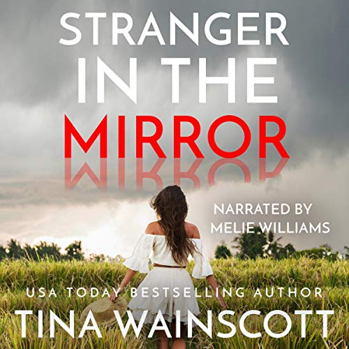 Stranger in the Mirror Audiobook By Tina Wainscott cover art
