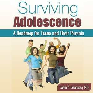 Surviving Adolescence Audiobook By Calvin Colarusso MD cover art
