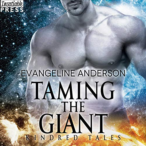 Taming the Giant Audiobook By Evangeline Anderson cover art