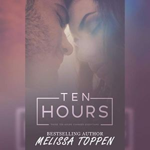 Ten Hours Audiobook By Melissa Toppen cover art