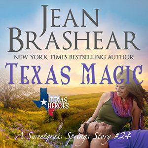 Texas Magic: A Sweetgrass Springs Story Audiobook By Jean Brashear cover art