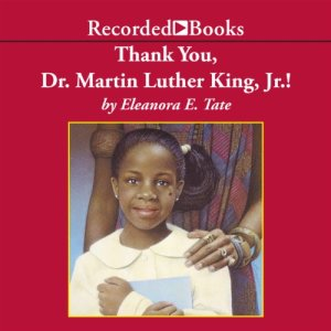 Thank You, Dr. Martin Luther King, Jr.! Audiobook By Eleanora Tate cover art