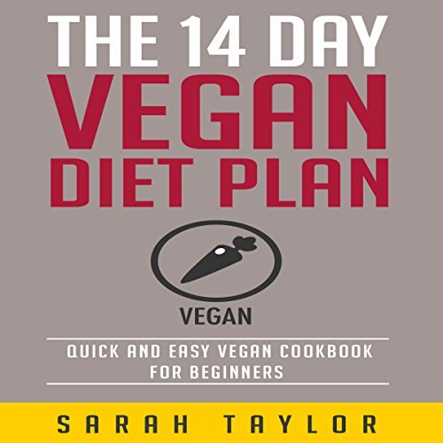 The 14 Day Vegan Diet Plan Audiobook By Sarah Taylor cover art