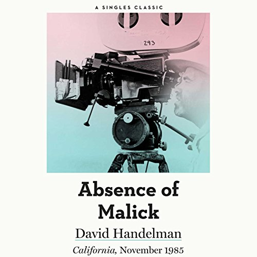 The Absence of Malick Audiobook By David Handelman cover art