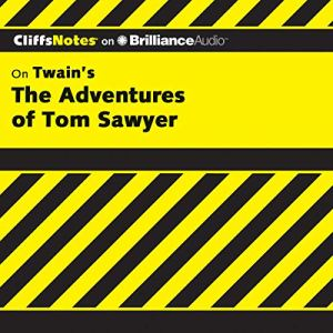 The Adventures of Tom Sawyer: CliffsNotes Audiobook By James L. Roberts Ph.D. cover art
