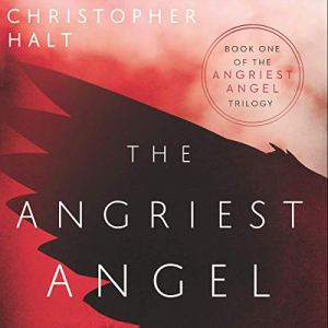 The Angriest Angel Audiobook By Christopher Halt cover art