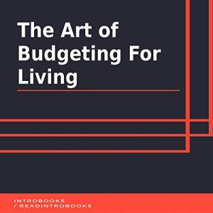 The Art of Budgeting for Living Audiobook By IntroBooks cover art
