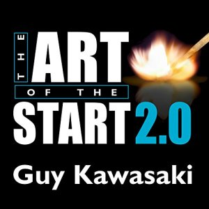 The Art of the Start 2.0 Audiobook By Guy Kawasaki cover art