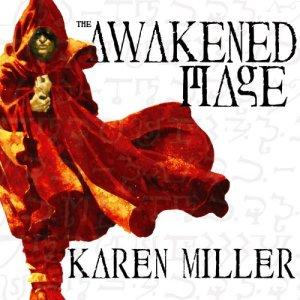 The Awakened Mage Audiobook By Karen Miller cover art